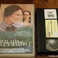 Cine: LA BALADA DE LUCY WHIPPLE - JEREMY KAGAN - GLENN CLOSE , JENA MALONE - COLUMBIA TRISTAR 2000. Lote 147336942