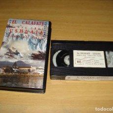 Cine: EL CALAFATE USHUAIA, TIERRA DEL FUEGO. PATAGONIA. DOCUMENTAL VHS. VDT PRODUCCIONES. ESPAÑOL. Lote 148057154