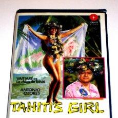 Cine: TAHITI'S GIRL (LA CHICA DE TAHITI) (1990) - MARIANO OZORES VAITIARE ANTONIO OZORES PACO BAS VHS. Lote 148248386