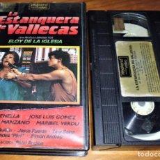 Cine: LA ESTANQUERA DE VALLECAS. ELOY DE LA IGLESIA . CINE KINKI - VHS. Lote 151499786