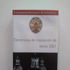 Cine: CEREMONIA DE IMPOSICION DE BECAS 2001.UNIVERSIDAD SALAMANCA.. Lote 156852146
