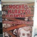 Cine: LA NOCHE DE LOS MUERTOS VIVIENTES VERSION 30 ANIVERSARIO - PEDIDO MINIMO 5€. Lote 158917674