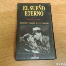 Cine: EL SUEÑO ETERNO -- HOWARD HAWKS -- VHS -- WARNER HOME VIDEO -- HUMPHREY BOGART. Lote 160372798