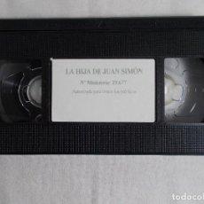 Cine: LA HIJA DE JUAN SIMÓN (CON ANTONIO MOLINA). Lote 160643354