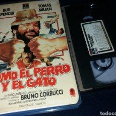 Cine: COMO EL PERRO Y EL GATO- VHS- 1 EDICION BUD SPENCER- TOMAS MILIAN. Lote 161419720