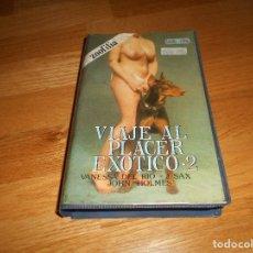 Cine: PELICULA VHS VIAJE AL PLACER EXOTICO 2 EROTICO V. DEL RIO J SAX J.HOLMES LAMBADA EROTIC FILMS 70. Lote 161648482