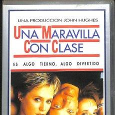 Cine: VHS UNA MARAVILLA CON CLASE - JOHN HUGHES. Lote 161727730