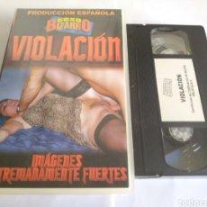 Cine: VHS-(X) VIOLACIÓN,SEXO BIZARRO PRODUCCIÓN ESPAÑOLA. Lote 162168945