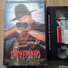 Cine: SIN RETORNO VHS. Lote 162186394