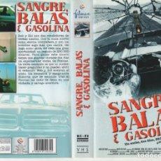 Cine - VHS - SANGRE BALAS Y GASOLINA - 164581102