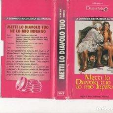 Cine: VHS IMPORTACION - METTI LO DIAVOLO TUO NE LO MIO INFERNO - DECAMEROTICA S - V.O. ITA. NUNCA ESPAÑOL. Lote 164825042