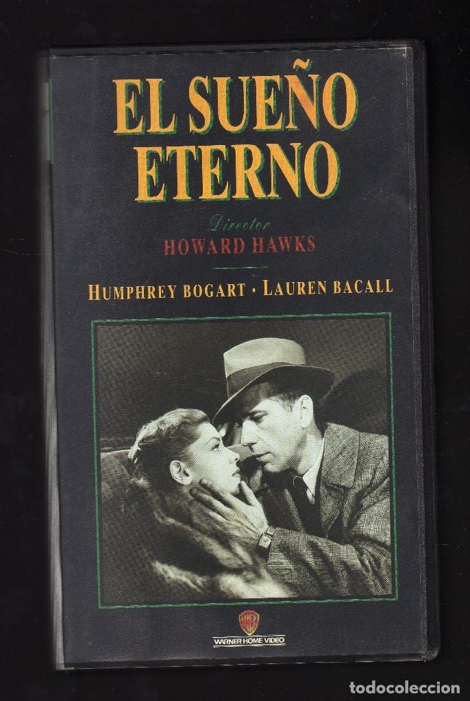 EL SUEÑO ETERNO (INT: HUMPHREY BOGART / LAUREN BACALL · DIR: HOWARD HAWKS) (Cine - Películas - VHS)