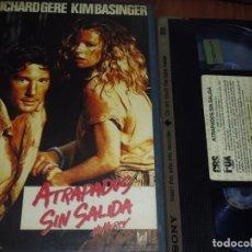 Cine: ATRAPADOS SIN SALIDA - RICHARD GERE, KIM BASINGER - VHS. Lote 191673015