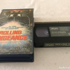 Cine: VHS ORIGINAL / ROLLING VENGEANCE (LA MAQUINA VENGADORA). Lote 194334308
