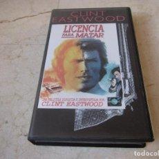 Cine: CLINT EASTWOOD - LICENCIA PARA MATAR VHS - PLANETA DEAGOSTINI 1997. Lote 194649201