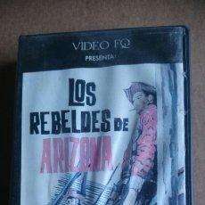 Cine: VHS LOS REBELDES DE ARIZONA. Lote 199154058