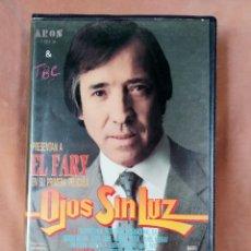 Cine: OJOS SIN LUZ - EL FARY - VHS. Lote 204843653