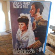 Cine: DONDE VAS ALFONSO XII ? - LUIS CESAR AMADORI - VICENTE PARRA , PAQUITA RICO - GRUPO VIDEO 1986. Lote 206342846