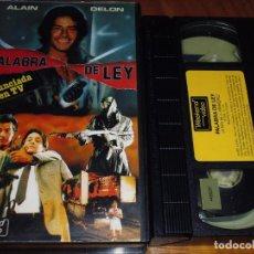 Cine: PALABRA DE LEY - ALAIN DELON - VHS - PEDIDO MINIMO 6 EUROS. Lote 207238308