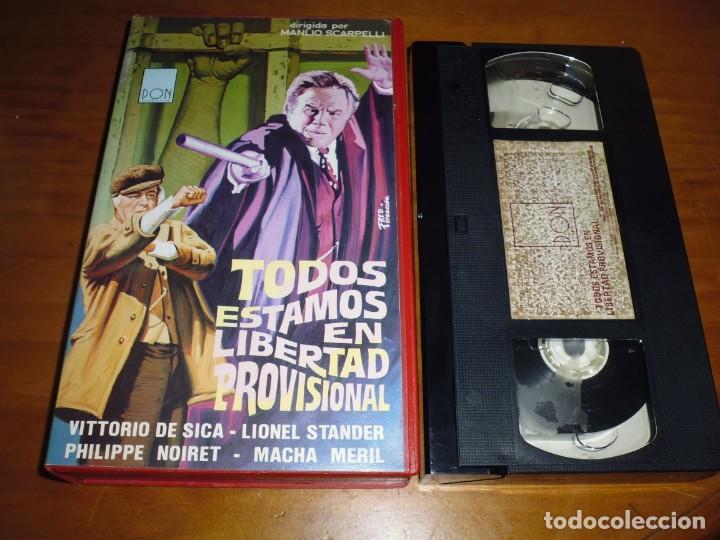 TODOS ESTAMOS EN LIBERTAD PROVISIONAL - VITTORIO DE SICA , MACHA MERIL , M. SCARPELLI - VHS - RAREZA (Cine - Películas - VHS)