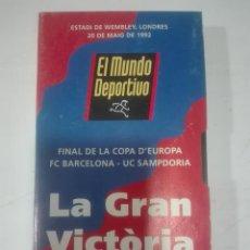 Cine: VHS FC BARCELONA UC SAMPDORIA LA GRAN VICTORIA FINAL DE LA COPA DE EUROPA 1992 WEMBLEY BARÇA FUTBOL. Lote 210429103