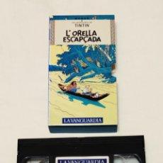 Cine: PELÍCULA CINTA VHS TINTÍN. L'ORELLA ESCAPÇADA. LA VANGUARDIA. VOL 14. VMH. Lote 210982665