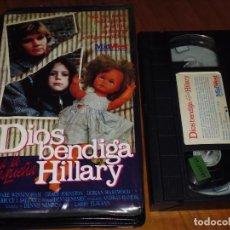 Cine: DIOS BENDIGA A LA PEQUEÑA HILLARY - VHS. Lote 213359750