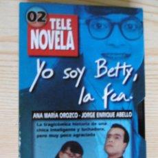 Cine: YO SOY BETTY, LA FEA-02 TELE NOVELA. Lote 219303641