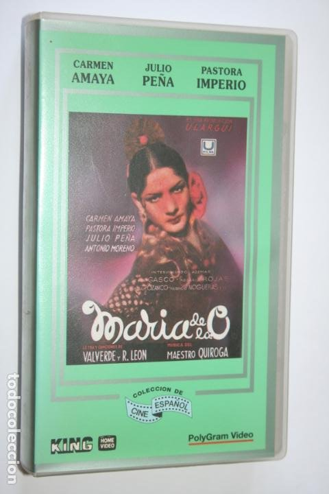 MARIA DE LA O (CARMEN AMAYA, PASTORA IMPERIO, JULIO PEÑA, ANTONIO MORENO) * VHS CINE CLÁSICO ESPAÑOL (Cine - Películas - VHS)