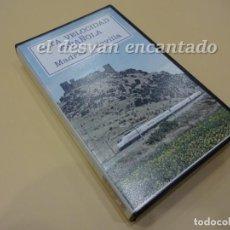 Cine: RENFE ALTA VELOCIDAD ESPAÑOLA. MADRID-SEVILLA. VHS. RARO DOCUMENTAL. Lote 223468321
