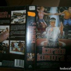 Cine: PELICULA VHS, KARATE KIMURA 3. Lote 228070416