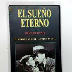 Cine: EL SUEÑO ETERNO - WARNER - HUMPHREY BOGART, LAUREN BACALL, HOWARD HAWKS - VHS. Lote 232702740