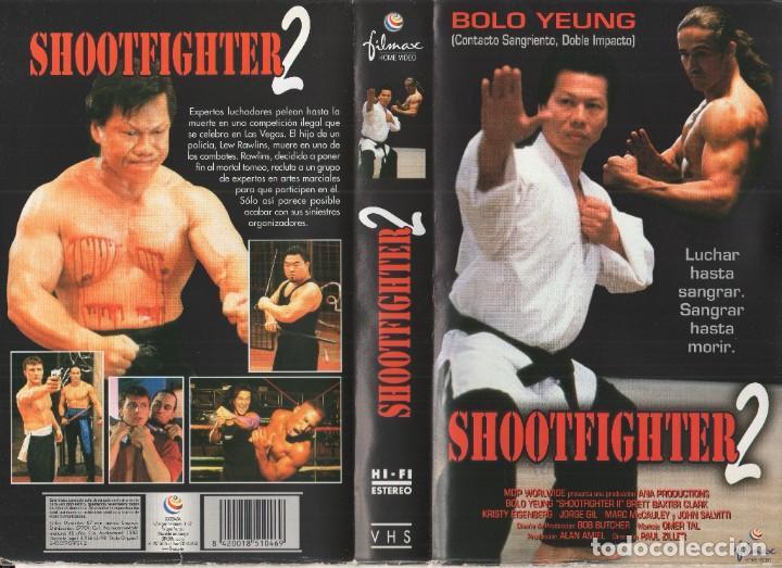 VHS - SHOOTFIGHTER 2 - BOLO YEUNG - ARTES MARCIALES (Cine - Películas - VHS)