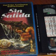 Cine: SIN SALIDA - LLOYD BRIDGES, FRANK CONVERSE, BRODERICK CRAWFORD - VHS. Lote 244690065