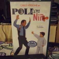 Cine: POLI CON NIÑO - CARLO VERDONE - FABRIZIO RIZZO , BARBARA CUPISTI - LAUREN FILMS. Lote 245308120