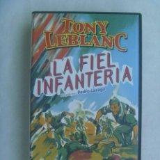 Cine: CINTA DE VIDEO CINE CLASICO ESPAÑOL: LA FIEL INFANTERIA , CON TONY LEBLANC, ETC. DE DIVISA EDICIONES. Lote 247797050
