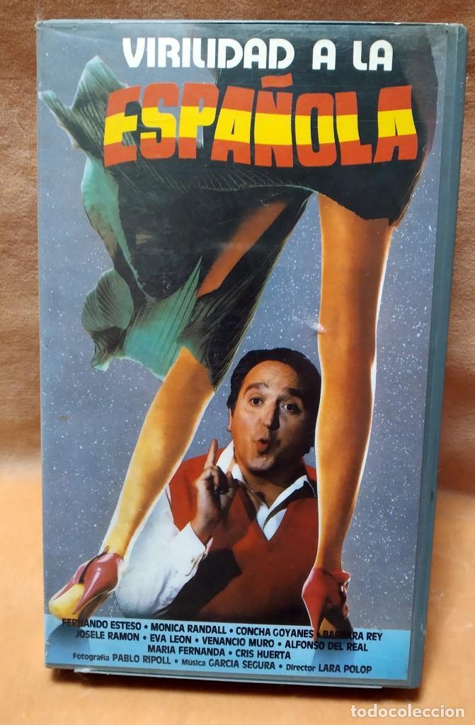 VIRILIDAD A LA ESPAÑOLA - FERNANDO ESTESO, MONICA RANDALL, BARBARA REY - VHS (Cine - Películas - VHS)