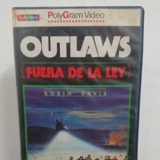 Cine: OUTLAWS FUERA DE LA LEY - ROBIN DAVIS - CLOVIS CORNILLAC , WADECK STANCZAK - SPECTRUM 1983. Lote 254774740
