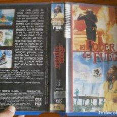 Cine: PELICULA VHS, EL PODER DEL FUEGO. Lote 257402895