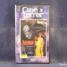Cine: IVANNA - VHS. Lote 288716553