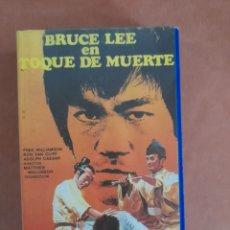 Cine: BRUCE LEE - TOQUE DE MUERTE - ARTES MARCIALES - VHS. Lote 292378138