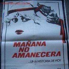 Cine: PÓSTER DE CINE ORIGINAL 70X100CM MAÑANA NO AMANECERÁ. Lote 10399203
