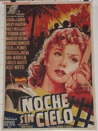 NOCHES SIN CIELO, IMPORTANTE CARTEL 1954 LITOGRAFIA - IGNACIO F. IQUINO (Cine - Posters y Carteles - Clasico Español)