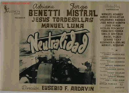 CARTEL CINE NEUTRALIDAD BARCOS, JORGE MISTRAL , ORIGINAL, ANTIGUO (Cine - Posters y Carteles - Bélicas)