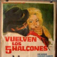 Cine: VUELVEN LOS 5 HALCONES - AÑOS 60 .. CLASIFICADA - S - LUIS AGUILAR, FERNANDO CASANOVAS. Lote 19232220
