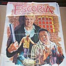 Cine: POSTER ORIGINAL DE CINE 70X100CM ESCORIA. Lote 10783078