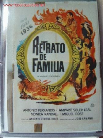 RETRATO DE FAMILIA, ANTONIO FERRANDIS, MIGUEL BOSE - AÑO 1976 (Cine - Posters y Carteles - Clasico Español)