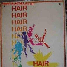Cine: HAIR. 1 CARTELERA CARTON. JOHN SAVAGE, TREAT WILLIAMS, BEVERLY D'ANGELO, ....DIR: MILOS FORMAN. Lote 10771168