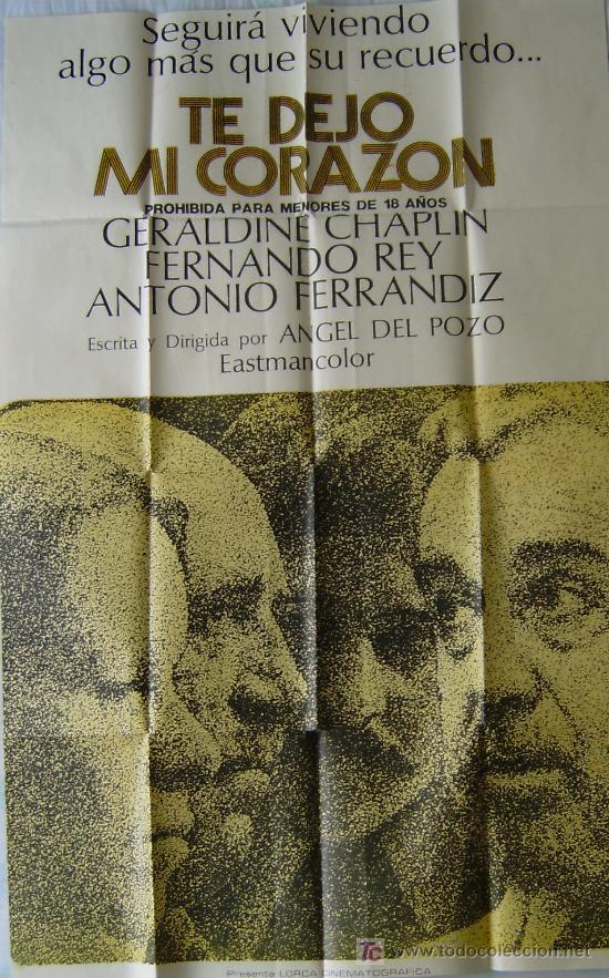 CARTEL DE LA PELICULA: TE DEJO MI CORAZON. DE 67 X 105 CMS. (Cine - Posters y Carteles - Clasico Español)