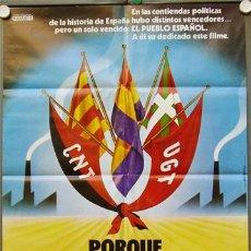 Cine: T00295 PORQUE PERDIMOS LA GUERRA GUERRA CIVIL ESPAÑOLA POSTER ORIGINAL DEL ESTRENO 70X100. Lote 13481465